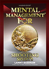 Lanny Bassham's Mental Management for Shooting Sports CD