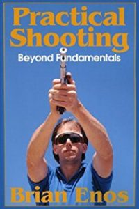 Practical Shooting, Beyond Fundamentals