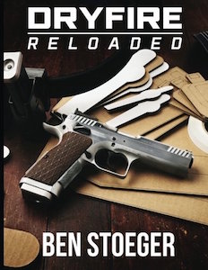 dry-fire reloaded book